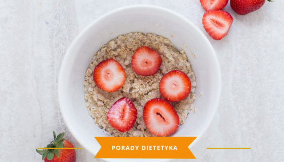 owsianka, zalety jedzenia śniadań karmena łasicka znany dietetyk