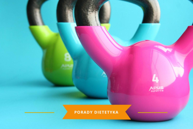 ograniczenia aktywności fizycznej karmena łasicka znany dietetyk
