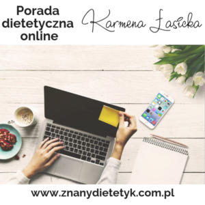 porada dietetyczna online karmena łasicka znany dietetyk